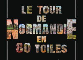 Allan STEPHENS - Le tour de Normandie en 80 toiles