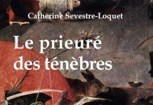 Catherine SEVESTRE-LOQUET - Le prieure des tenebres