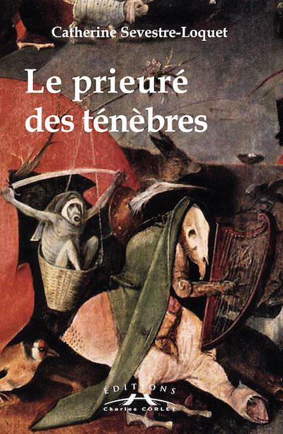 Catherine SEVESTRE-LOQUET : Le prieuré des ténèbres