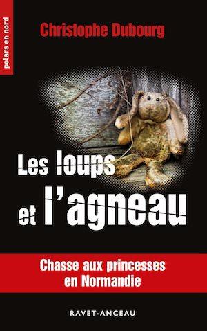 Christophe DUBOURG - loups et agneau