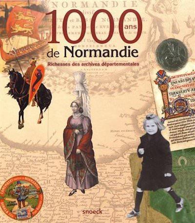 Collectif - 1000 ans de Normandie