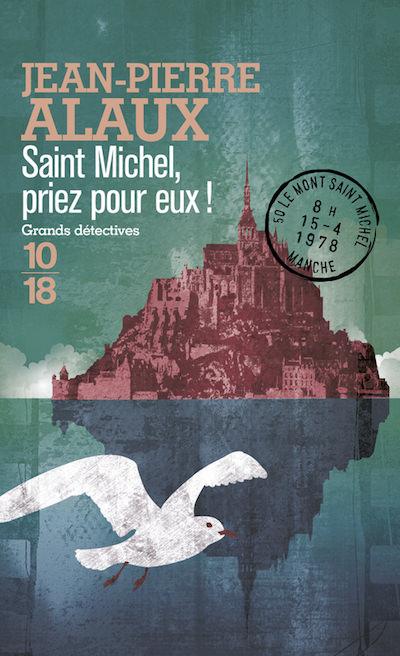 Jean-Pierre ALAUX - Saint-Michel priez pour eux