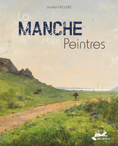 Jocelyn LECLERC - La Manche et les peintres