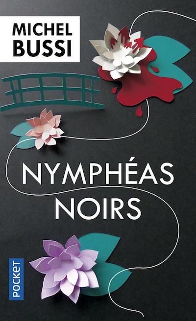 Michel BUSSI - Les nympheas noirs