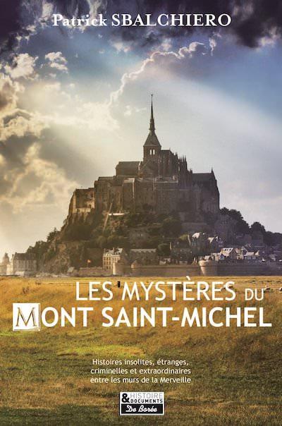 Patrick SBALCHIERO - Les mysteres du Mont Saint-Michel