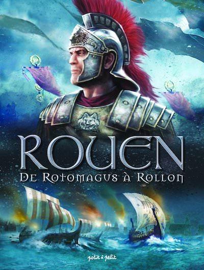 Rouen en BD - 01 - De Rotomagus a Rollon