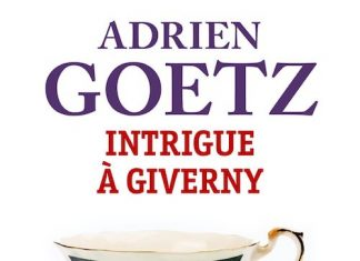 Adrien GOETZ - Intrigue a Giverny