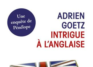 Adrien GOETZ - Intrigue a anglaise