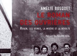 Amelie BOSQUET - Le roman des ouvrieres -