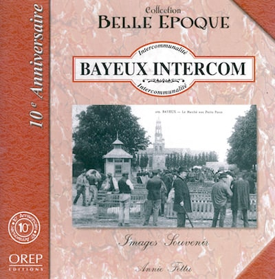 Belle Epoque - Bayeux Intercom