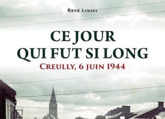 Ce jour qui fut si long - Creully 6 juin 1944