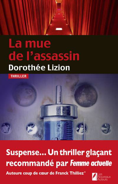 Dorothee LIZION - La mue de assassin