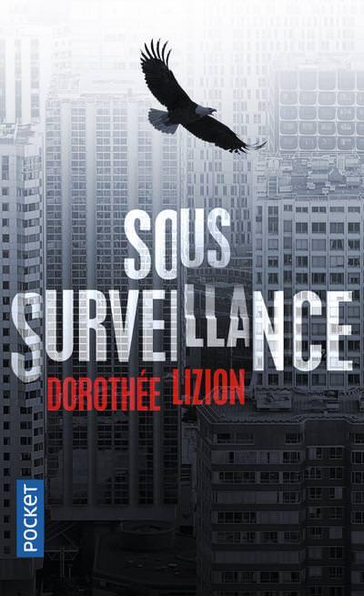 Dorothee LIZION - Sous surveillance
