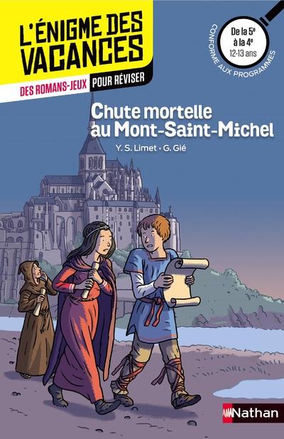 Enigme des Vacances Chute mortelle au Mont-Saint-Michel