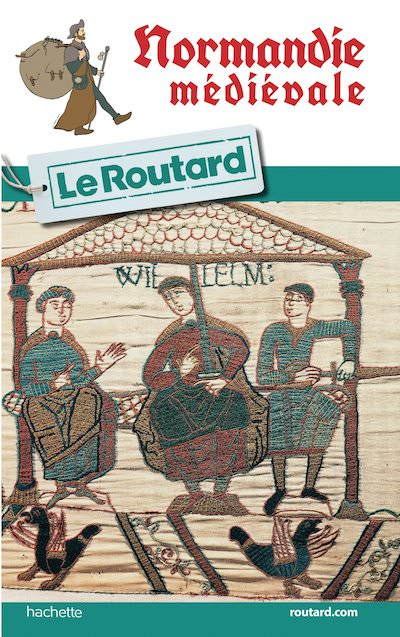 Guide du Routard - Normandie Medieval