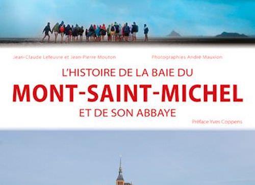 Histoire de la baie du Mont Saint-Michel et de son Abbaye