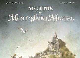 Jean-Blaise DJIAN et Marie JAFFREDO - Meurtre au Mont-Saint-Michel