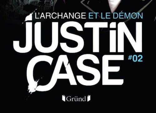 Jean-Luc BIZIEN - Justin CASE - archange et le demon