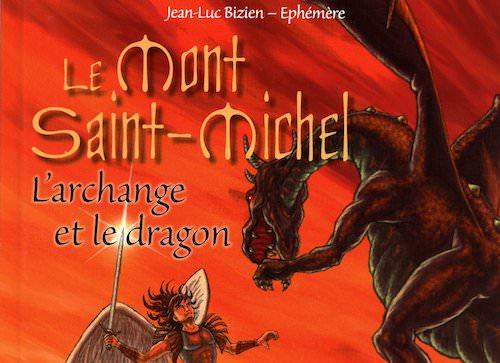 Jean-Luc BIZIEN et EPHEMERE - Le Mont-Saint-Michel - archange et le dragon