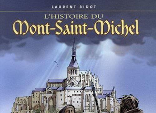 Laurent BIDOT - histoire du Mont Saint-Michel