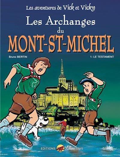 Les aventures de Vick et Vicky - Les Archanges du Mont Saint-Michel - t1