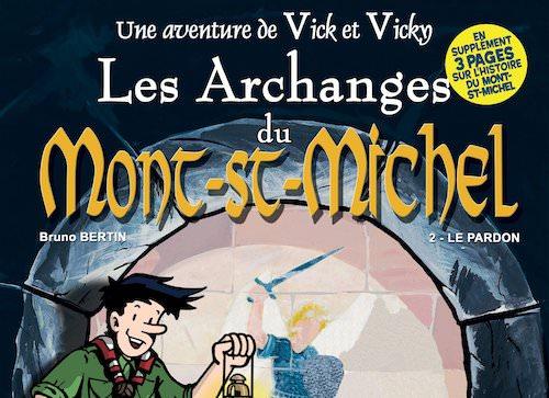 Les aventures de Vick et Vicky - Les Archanges du Mont Saint-Michel - t2-