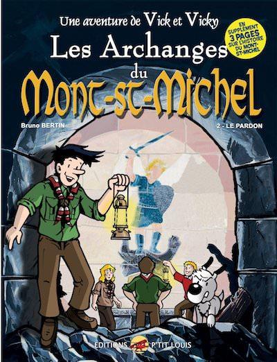 Les aventures de Vick et Vicky - Les Archanges du Mont Saint-Michel - t2