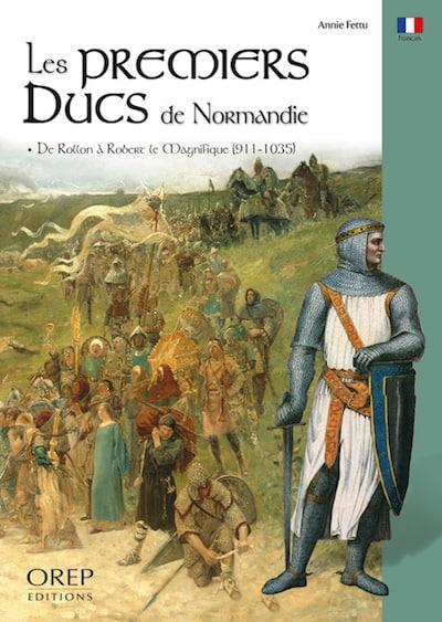 Les premiers Ducs de Normandie