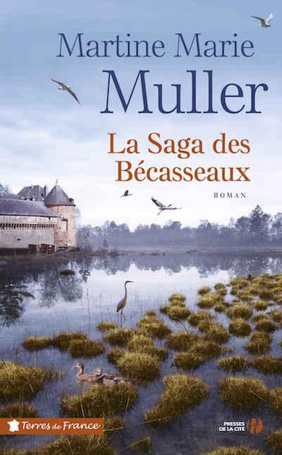 Martine Marie MULLER - La saga des Becasseaux
