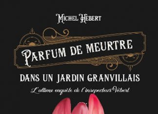 Michel HEBERT - Parfum de meurtre dans un jardin granvillais -