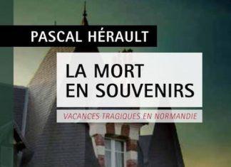 Pascal HERAULT- La mort en souvenir -