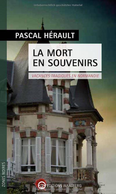 Pascal HERAULT- La mort en souvenir