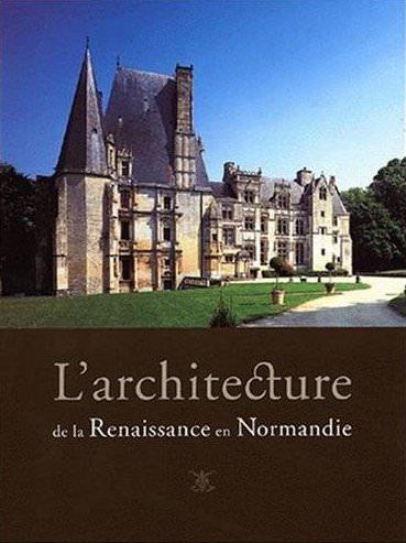 architecture de la Renaissance en Normandie