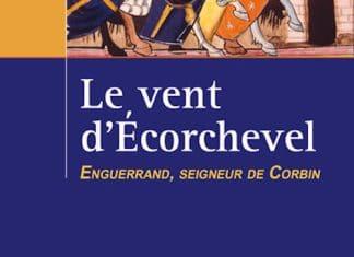 Brigite PIEDFERT - Le Vent Ecorchevel - 01 - Enguerrand, seigneur de Corbin