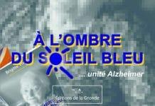 Brigitte VIVIEN - A ombre du soleil bleu - UNITE ALZHEIMER