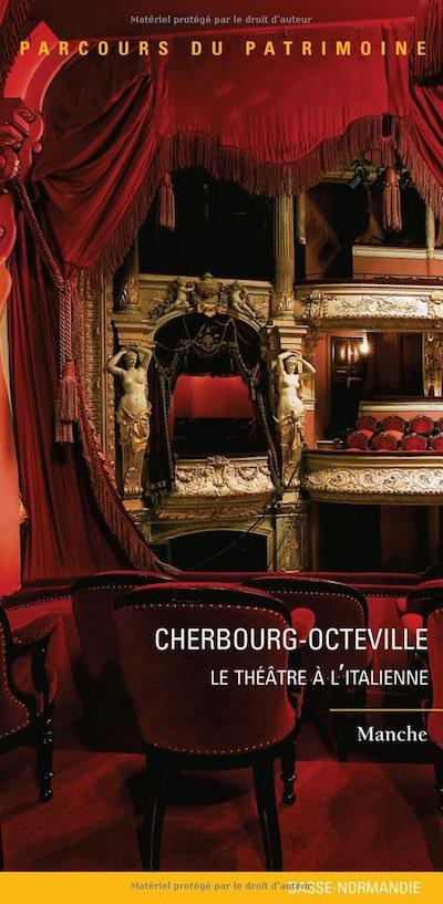Cherbourg-Octeville - Le theatre a italienne
