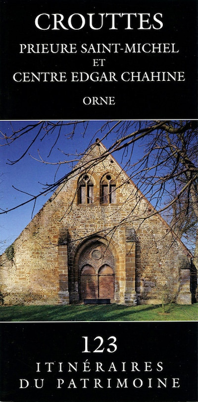 Crouttes - Prieure Saint-Michel et Centre Edgar Chahine
