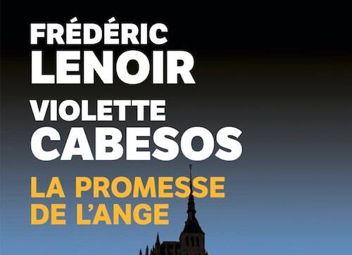 Frederic LENOIR et Violette CABESSOS - promesse de Ange