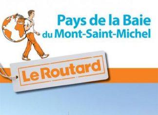Guide du routard - Pays de la Baie du Mont-Saint-Michel