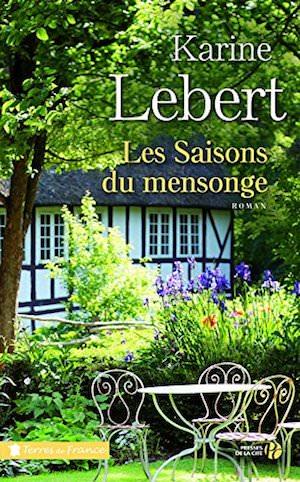 Karine LEBERT - Les saisons du mensonge