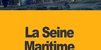 La Seine Maritime - Jean-Jacques Baude