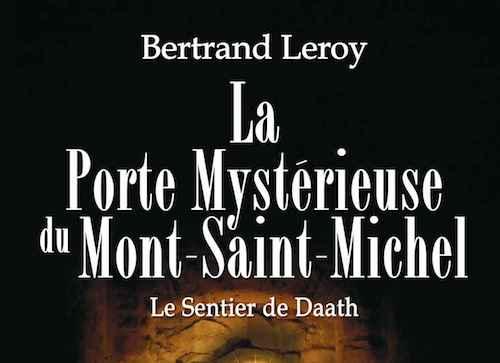 La porte Mysterieuse du Mont-Saint-Michel - Le sentier de Daath -