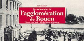 Les communes agglomeration Rouennaise - Tome 1