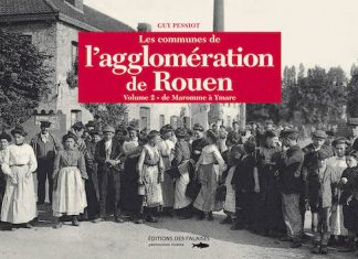 Les communes agglomeration Rouennaise - Tome 2