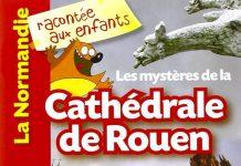 Les mysteres de la Cathedrale de Rouen