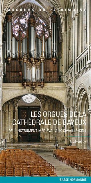Les orgues de la cathedrale de Bayeux