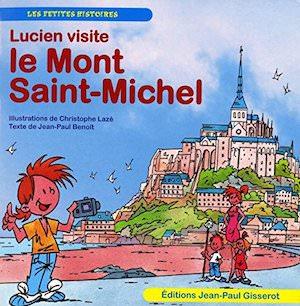 Lucien visite - Le Mont Saint-Michel
