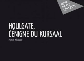 Marcel Miocque - Houlgate enigme du Kursaal