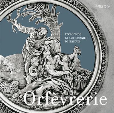 Orfevrerie tresors de la cathedrale de Bayeux