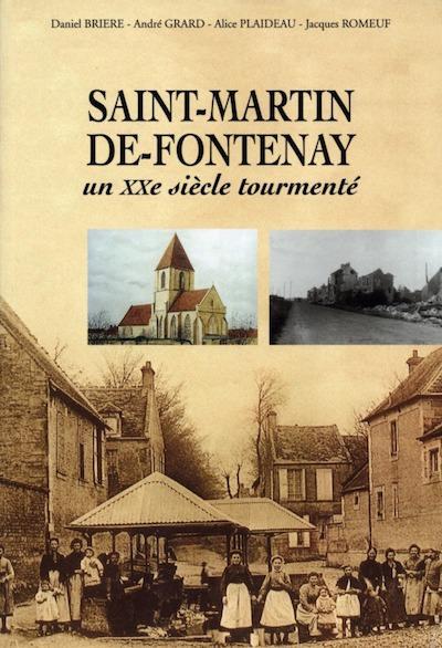 Saint-Martin-de-Fontenay - Un XXe siecle tourmente